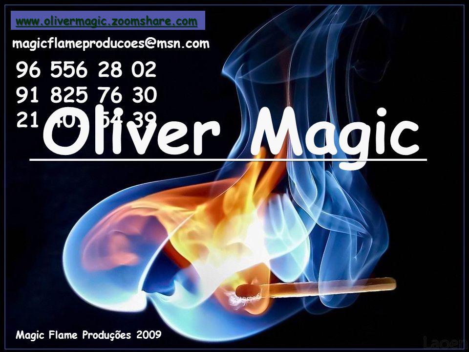 Oliver Magic ___________________________ 96 556 28 02 91 825 76 30