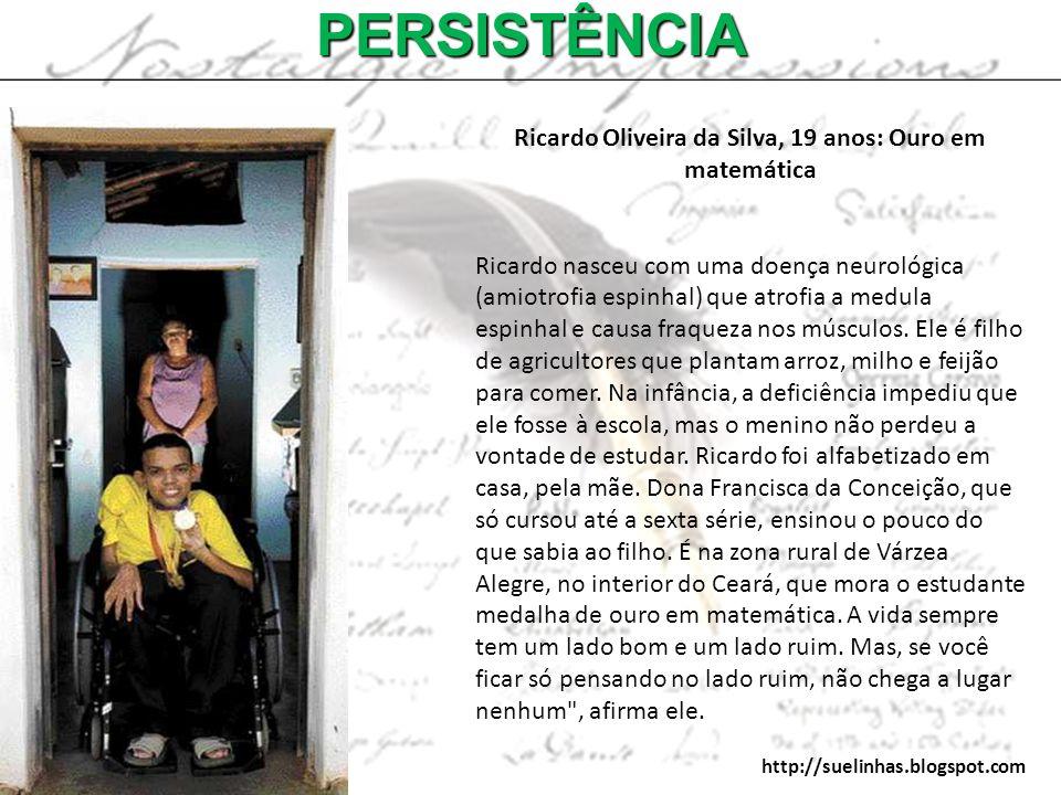 Ricardo Oliveira da Silva, 19 anos: Ouro em matemática