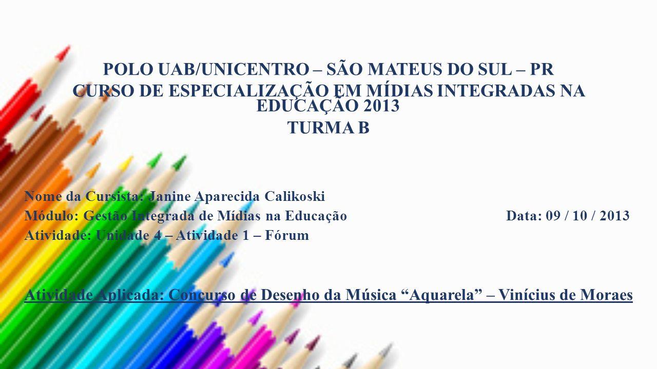 POLO UAB/UNICENTRO – SÃO MATEUS DO SUL – PR
