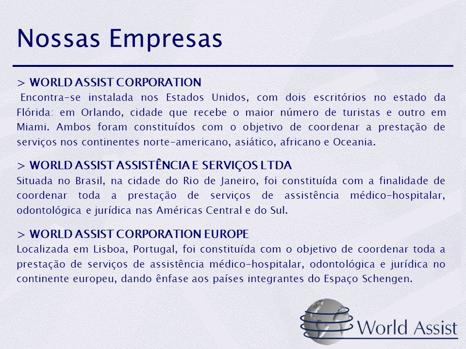 Nossas Empresas > WORLD ASSIST CORPORATION