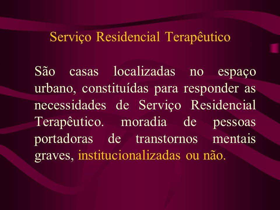 Serviço Residencial Terapêutico