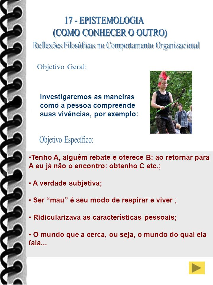 Objetivo Geral: Objetivo Específico: 17 - EPISTEMOLOGIA