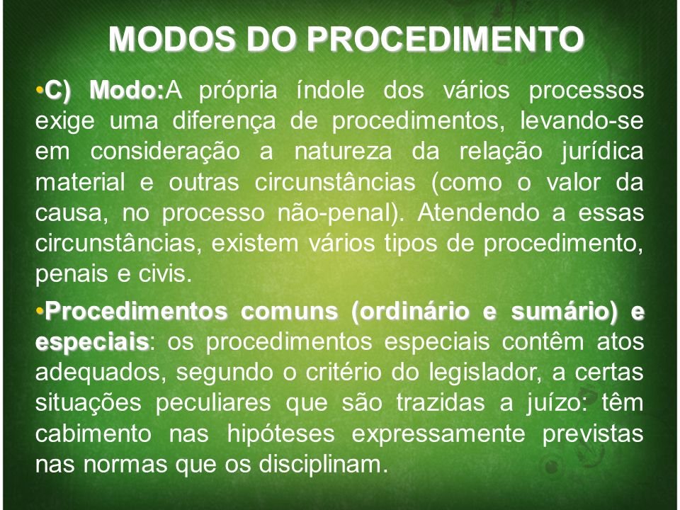 MODOS DO PROCEDIMENTO