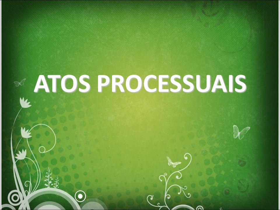 ATOS PROCESSUAIS