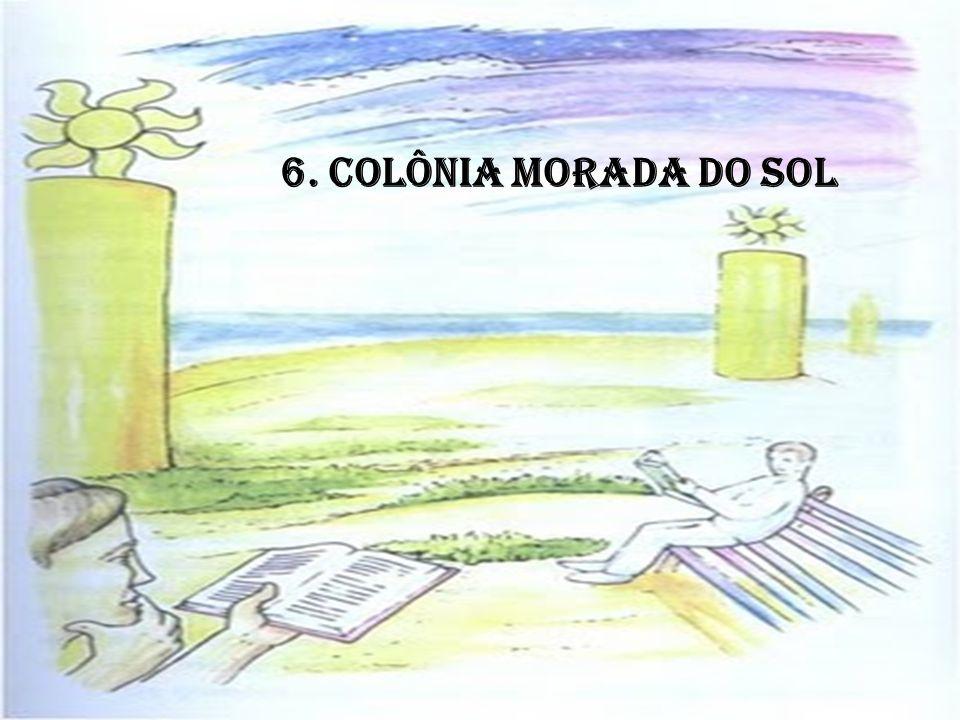 6. COLÔNIA MORADA DO SOL