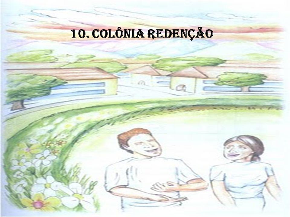 10. COLÔNIA REDENÇÃO