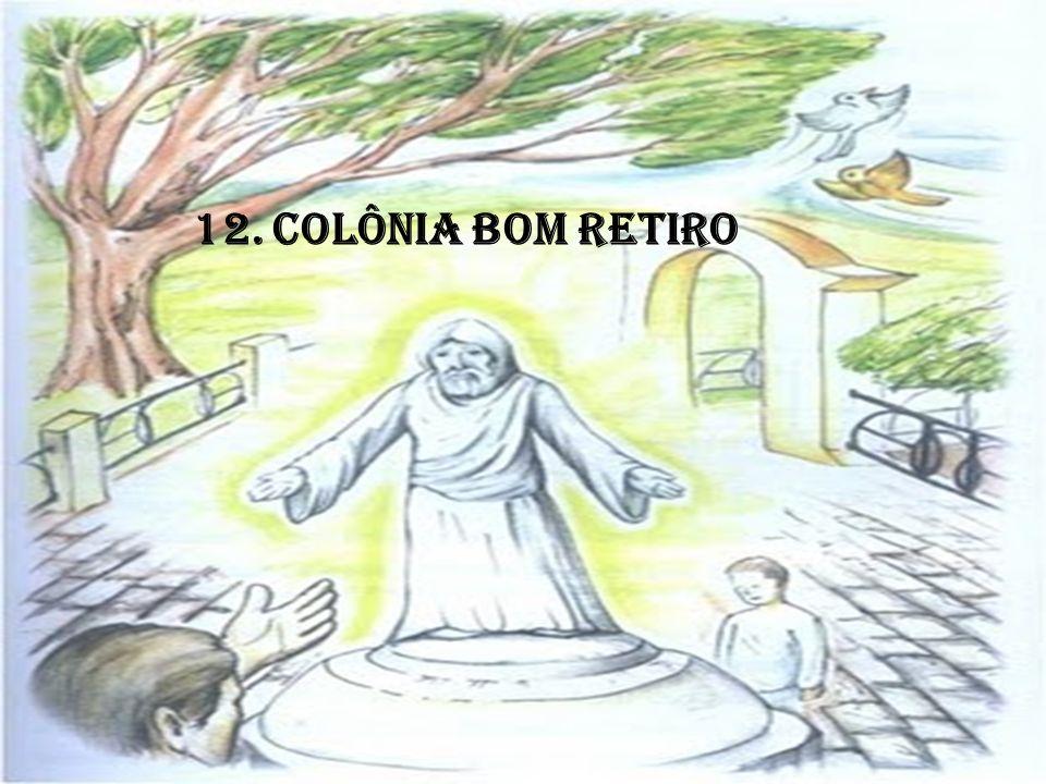 12. COLÔNIA BOM RETIRO