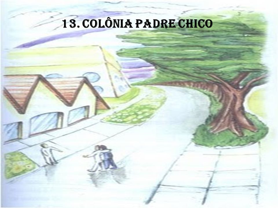 13. COLÔNIA PADRE CHICO