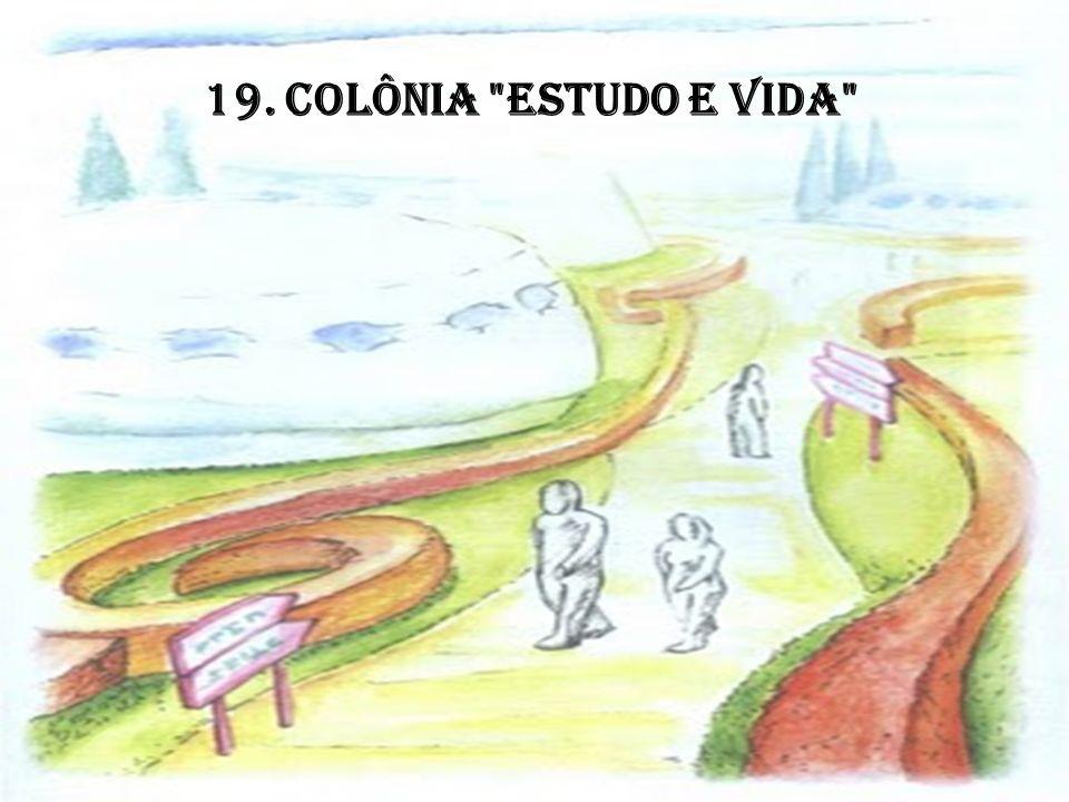 19. COLÔNIA ESTUDO E VIDA