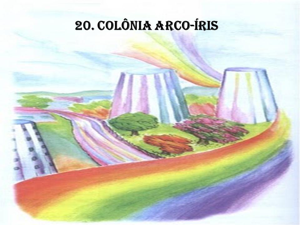 20. COLÔNIA ARCO-ÍRIS