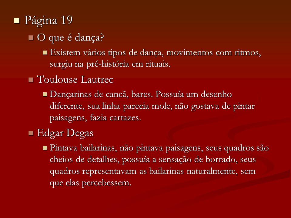Página 19 O que é dança Toulouse Lautrec Edgar Degas