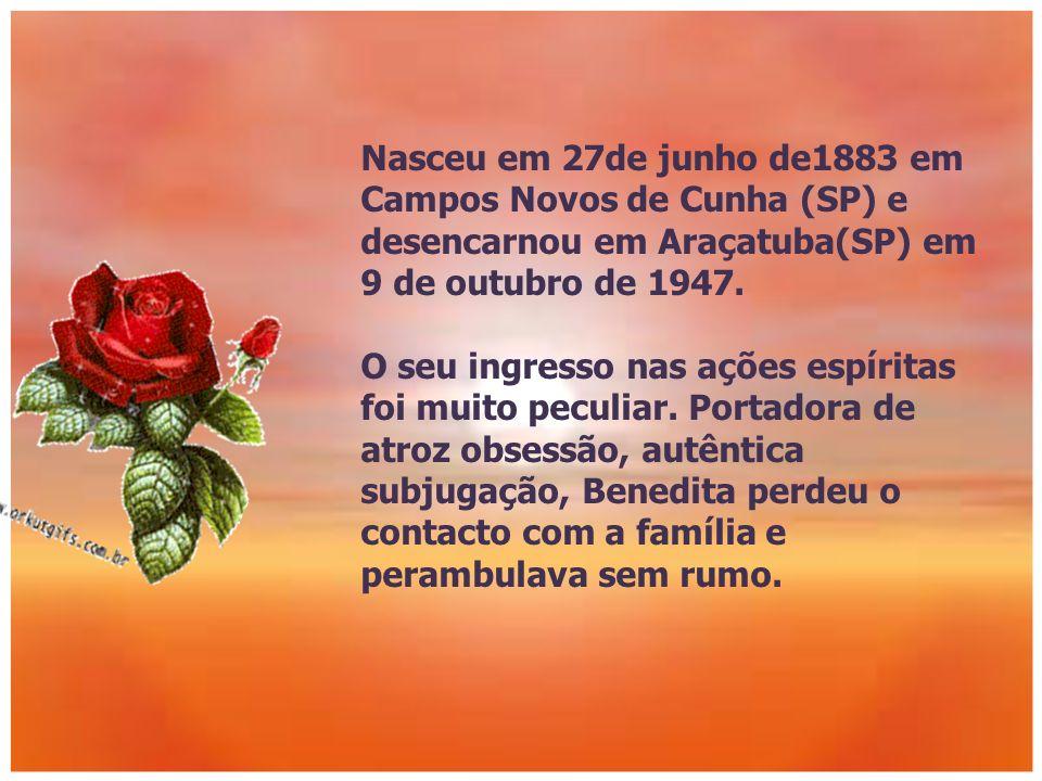 Nasceu em 27de junho de1883 em Campos Novos de Cunha (SP) e desencarnou em Araçatuba(SP) em 9 de outubro de 1947.