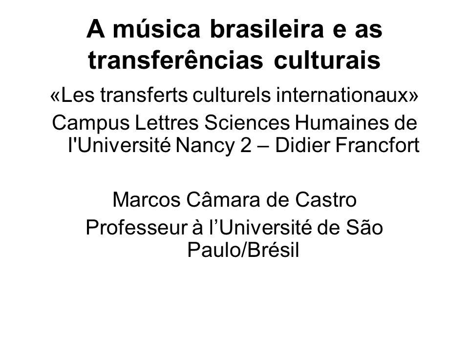 A música brasileira e as transferências culturais