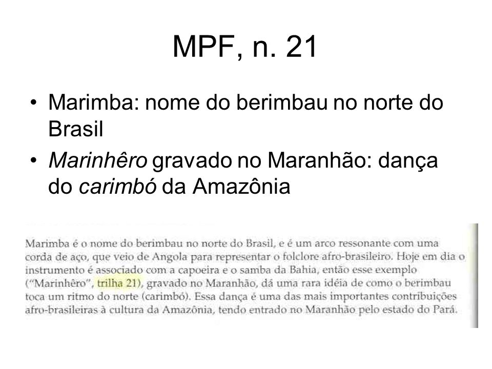 MPF, n. 21 Marimba: nome do berimbau no norte do Brasil