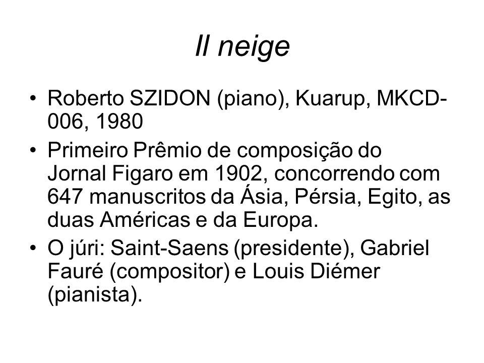 Il neige Roberto SZIDON (piano), Kuarup, MKCD-006, 1980