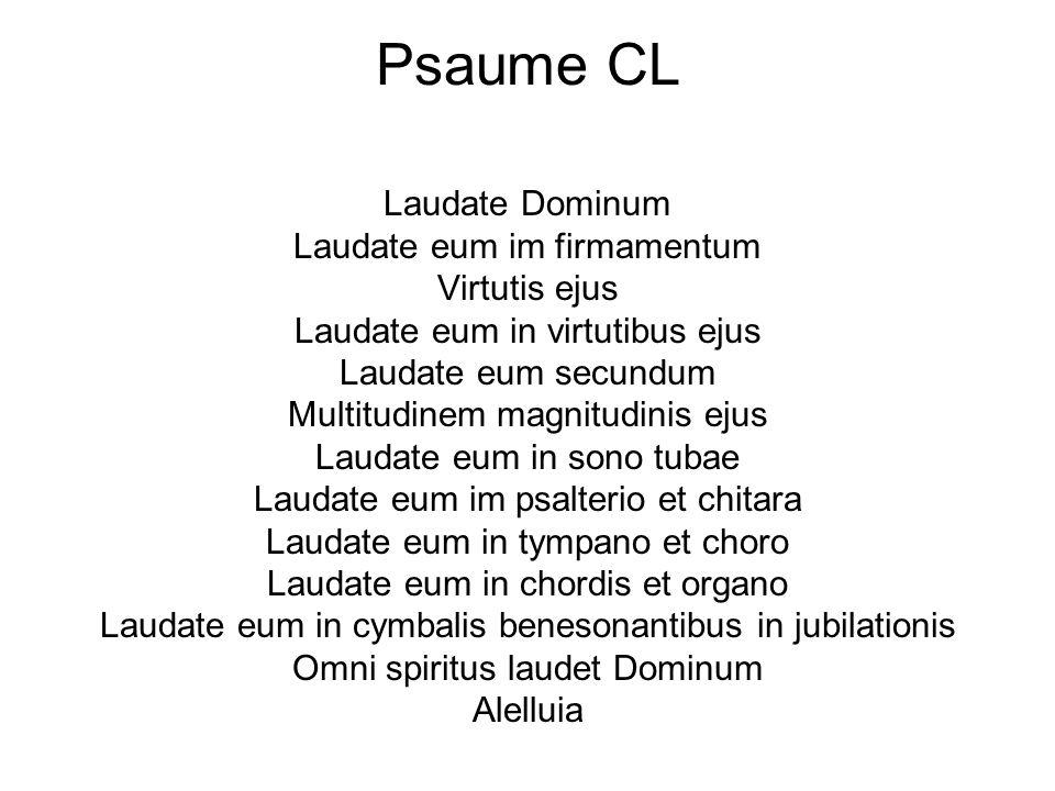 Psaume CL Laudate Dominum Laudate eum im firmamentum Virtutis ejus