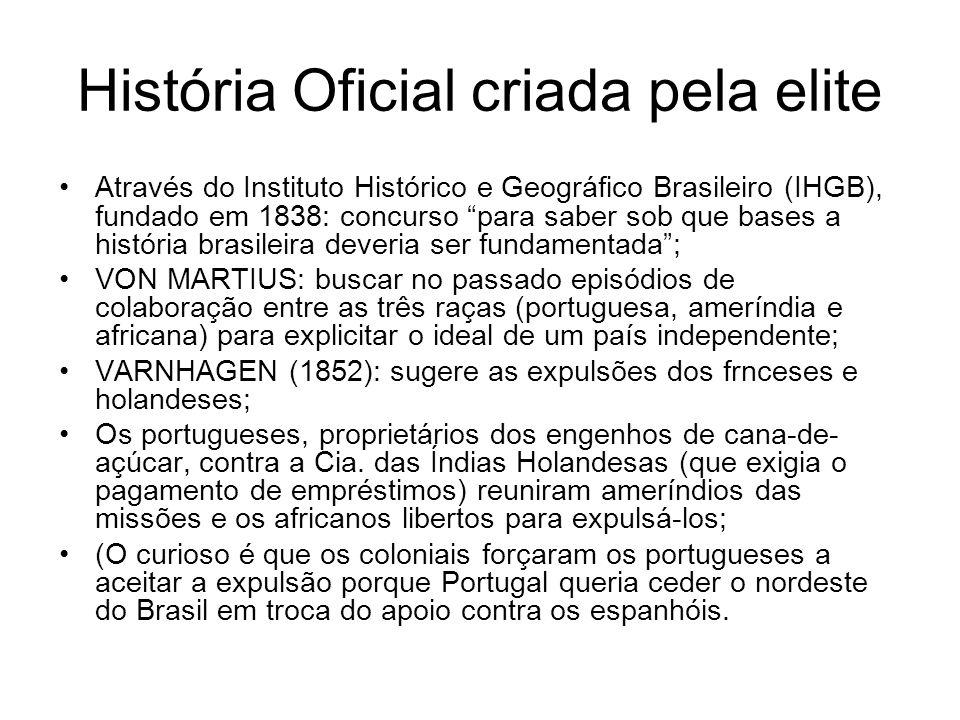 História Oficial criada pela elite