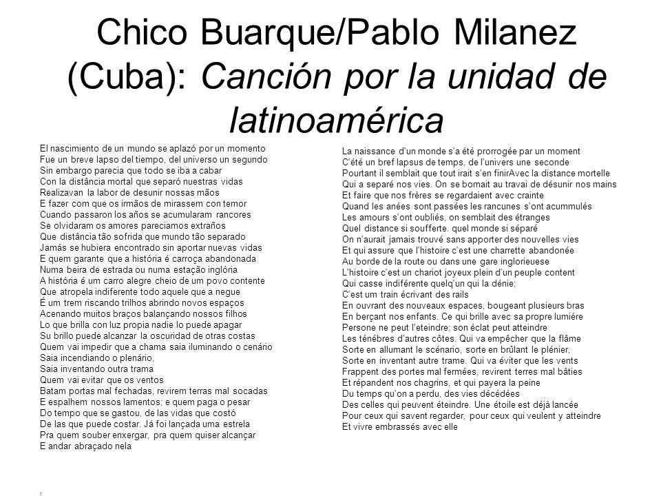Chico Buarque/Pablo Milanez (Cuba): Canción por la unidad de latinoamérica