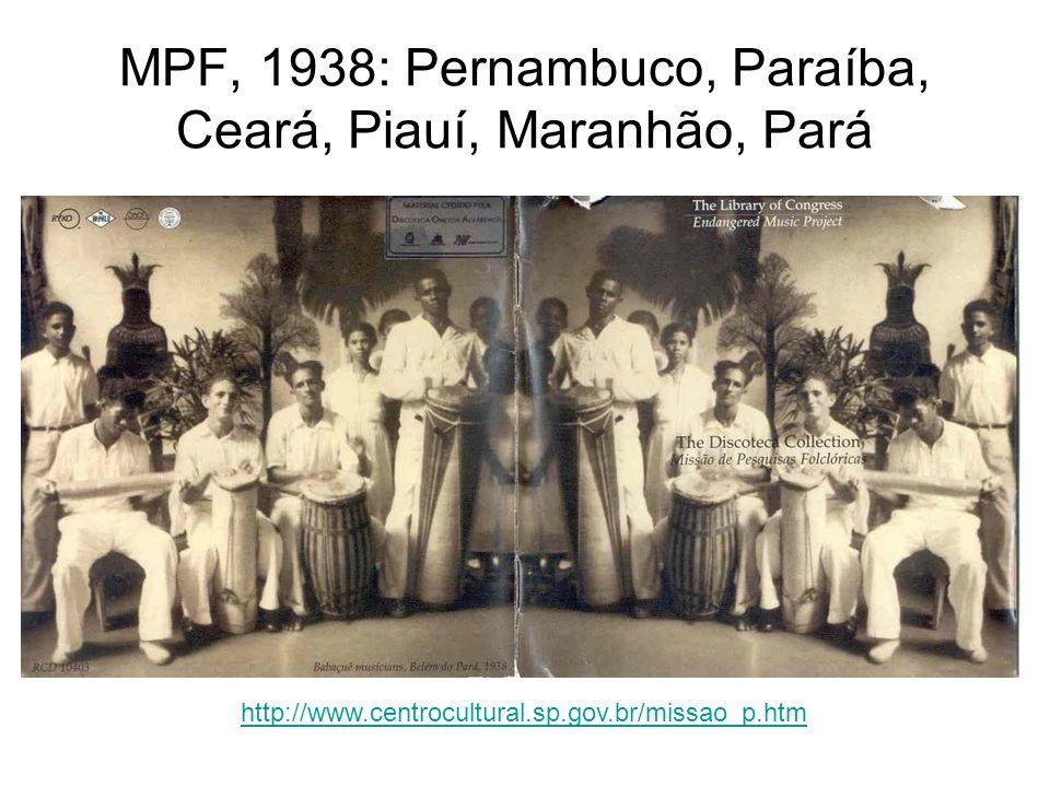 MPF, 1938: Pernambuco, Paraíba, Ceará, Piauí, Maranhão, Pará
