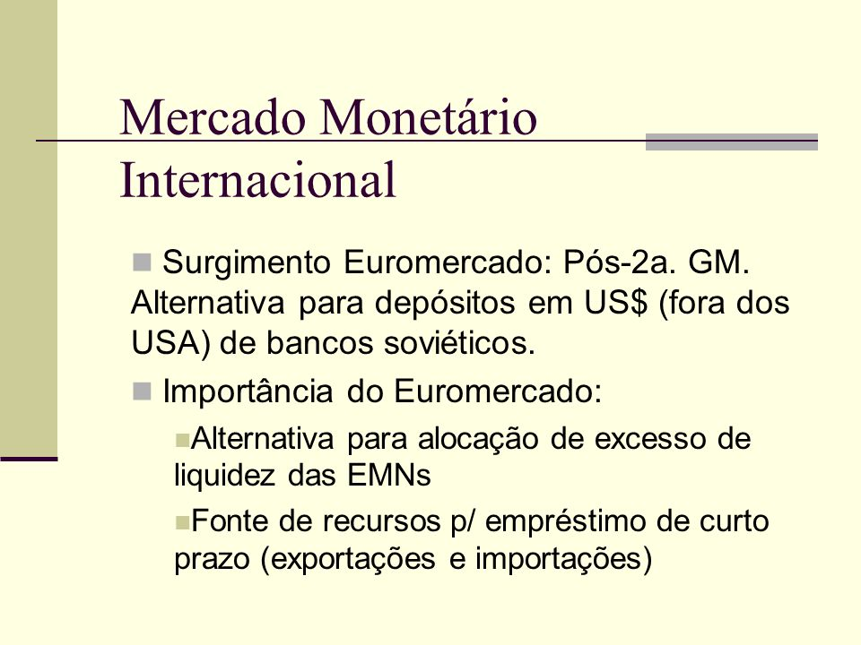 Mercado Monetário Internacional