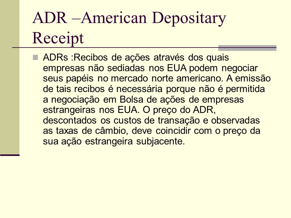 ADR –American Depositary Receipt