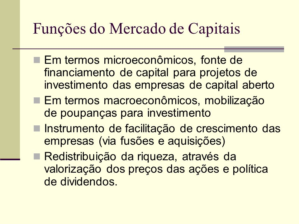 Funções do Mercado de Capitais