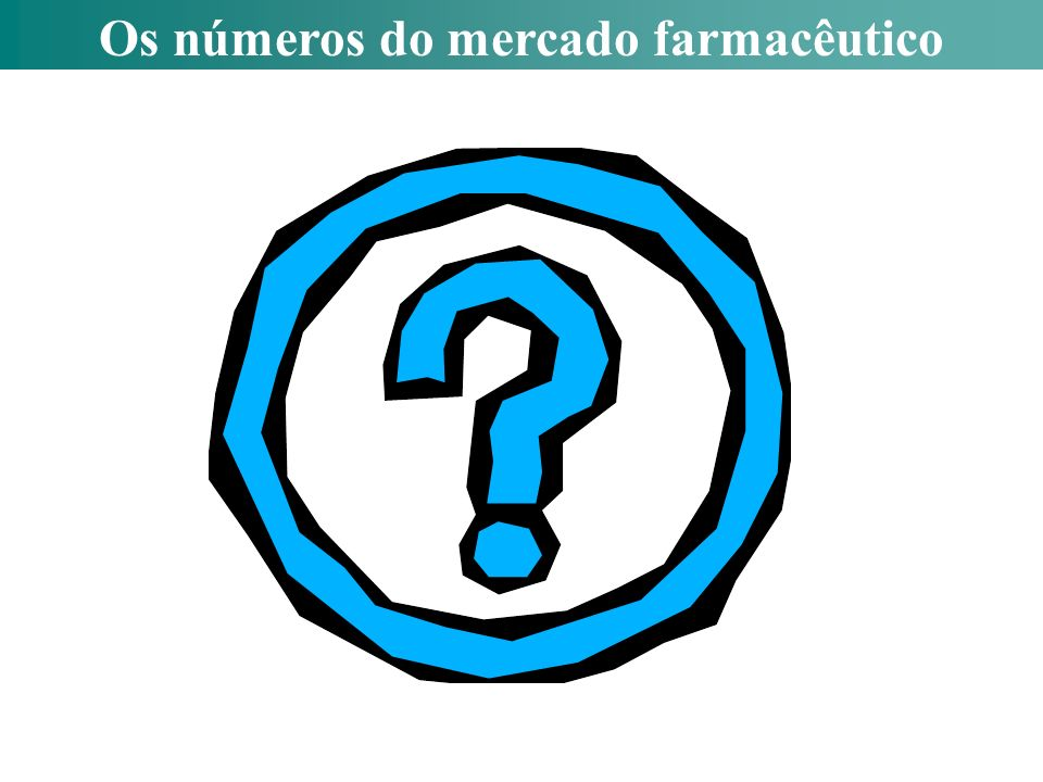 Os números do mercado farmacêutico