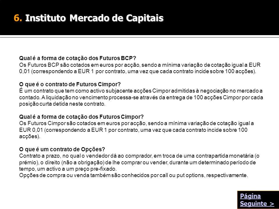 6. Instituto Mercado de Capitais