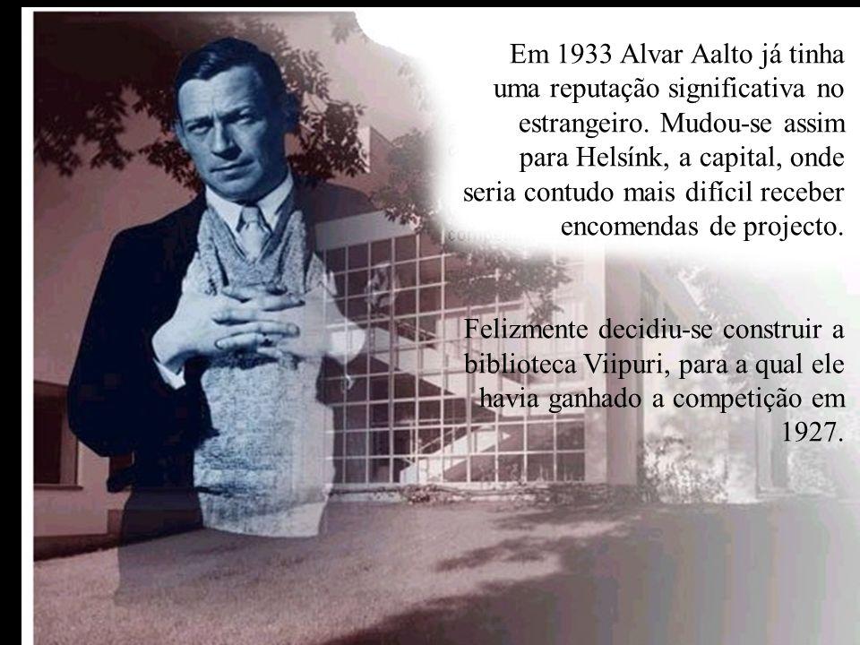 Em 1933 Alvar Aalto já tinha uma reputação significativa no estrangeiro. Mudou-se assim para Helsínk, a capital, onde seria contudo mais difícil receber encomendas de projecto.