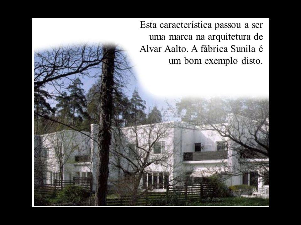 Esta característica passou a ser uma marca na arquitetura de Alvar Aalto.