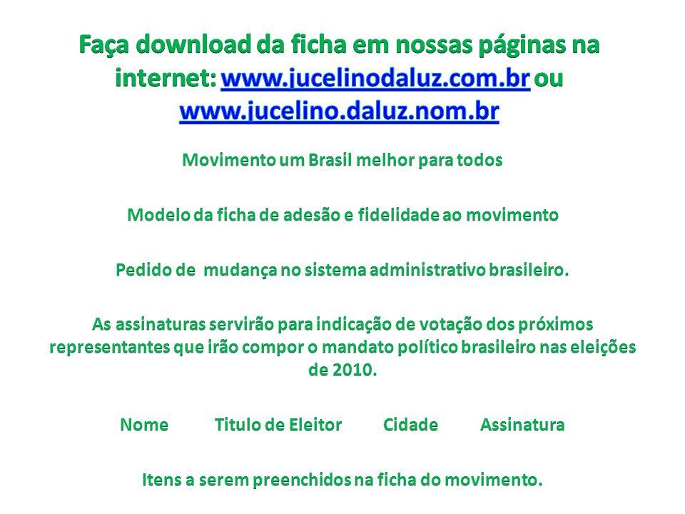 Faça download da ficha em nossas páginas na internet: www