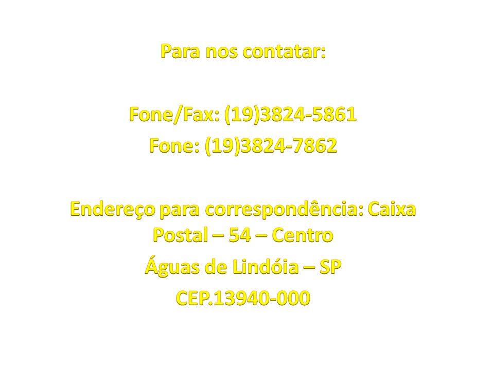 Endereço para correspondência: Caixa Postal – 54 – Centro