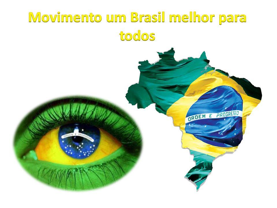 Movimento um Brasil melhor para todos