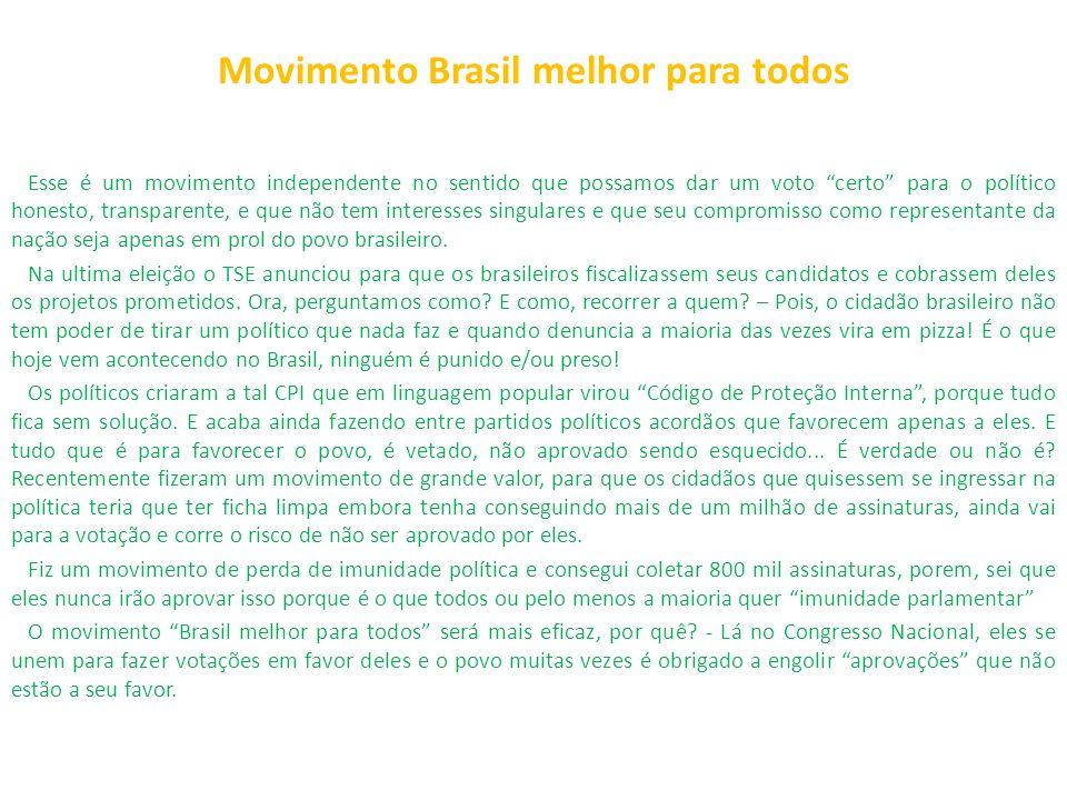 Movimento Brasil melhor para todos