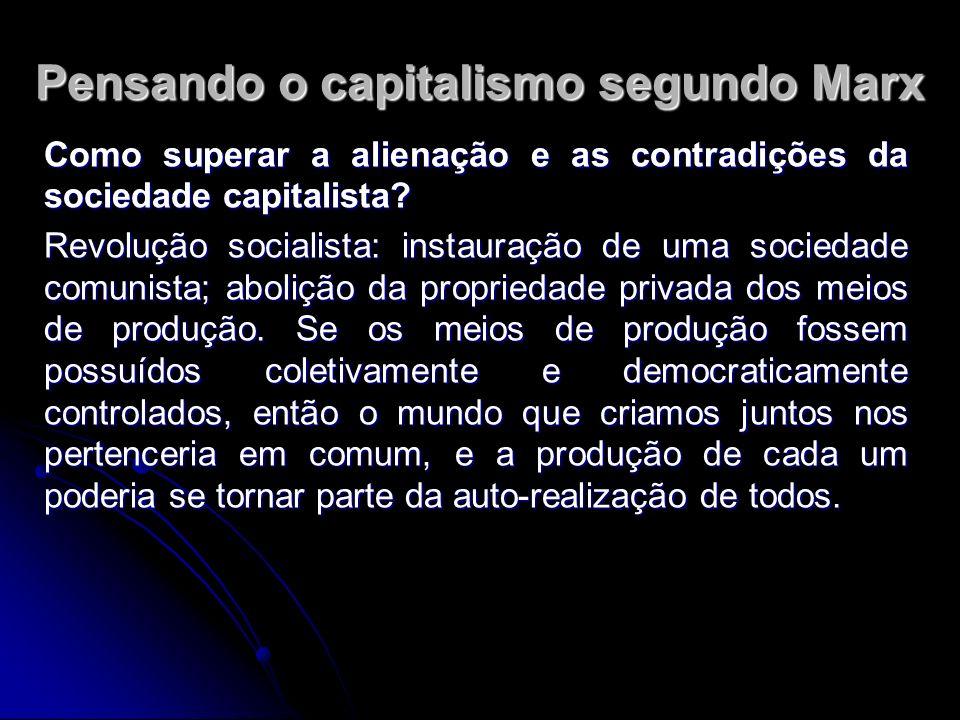 Pensando o capitalismo segundo Marx
