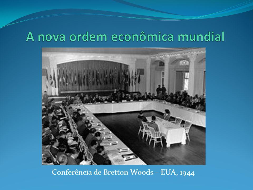 A nova ordem econômica mundial