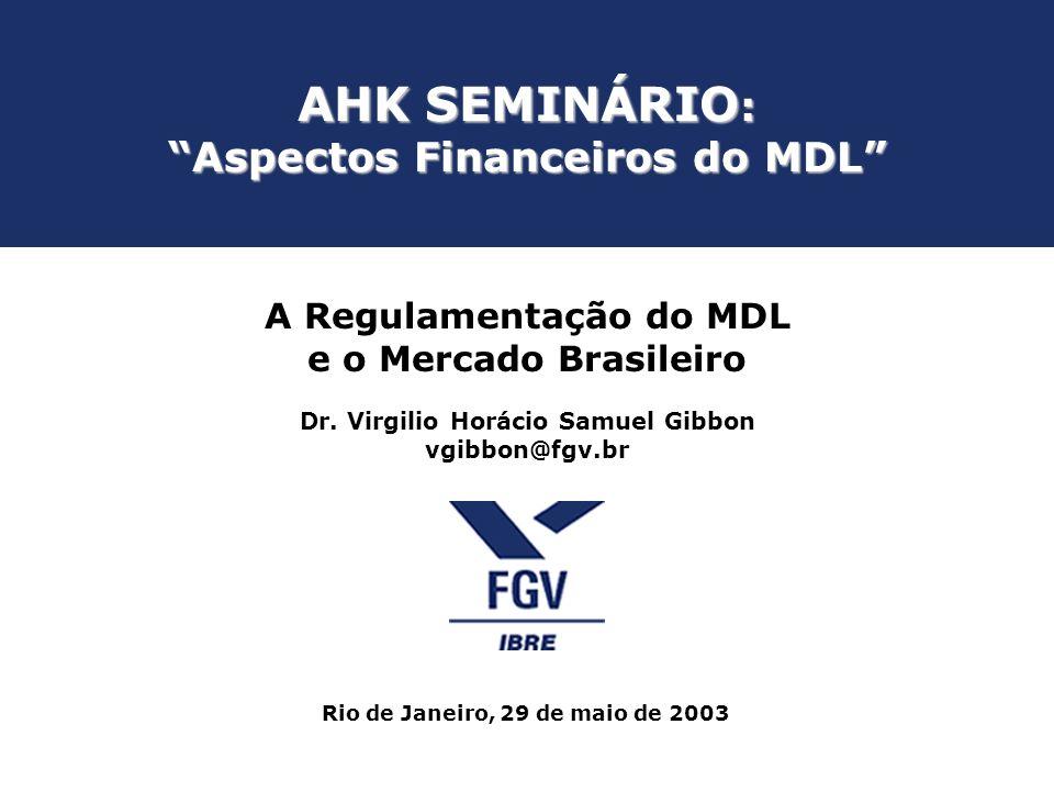 AHK SEMINÁRIO: Aspectos Financeiros do MDL