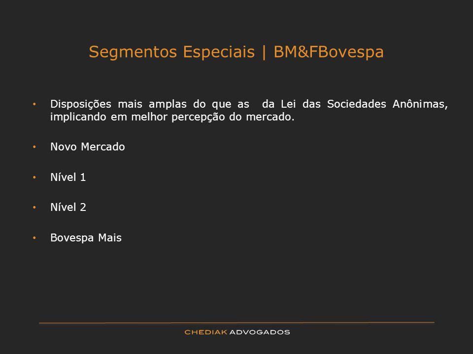 Segmentos Especiais | BM&FBovespa