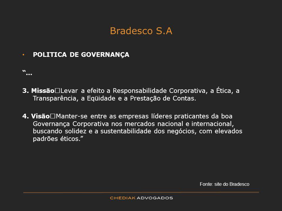 Bradesco S.A POLITICA DE GOVERNANÇA …