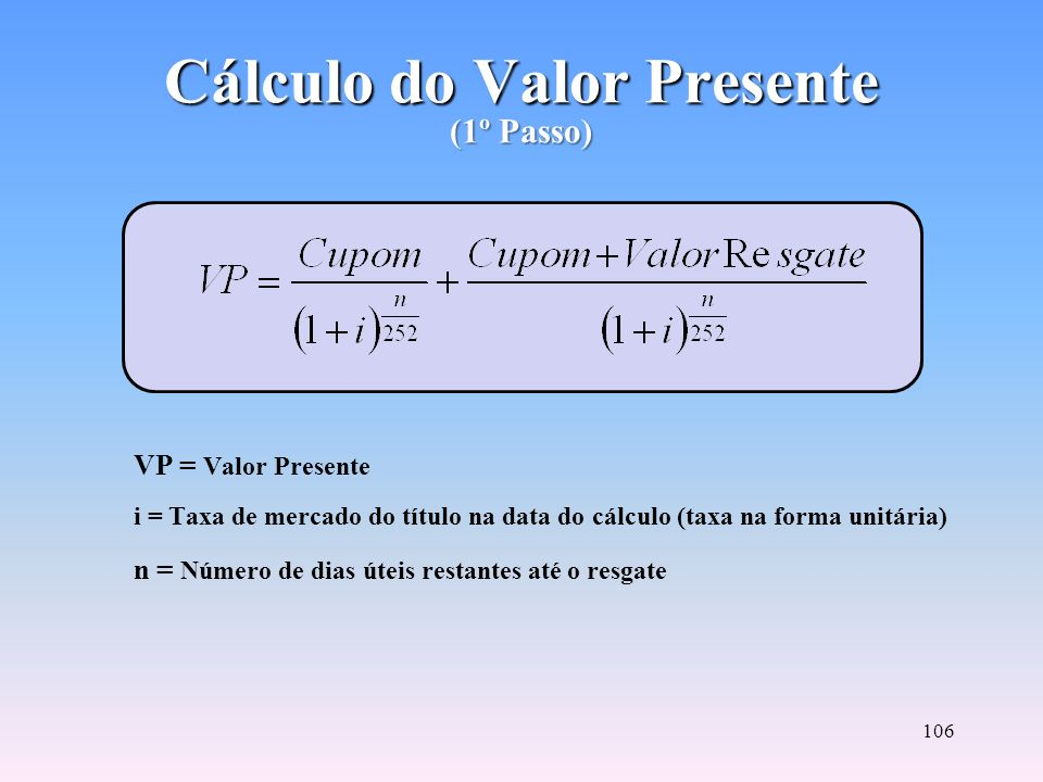 Cálculo do Valor Presente (1º Passo)