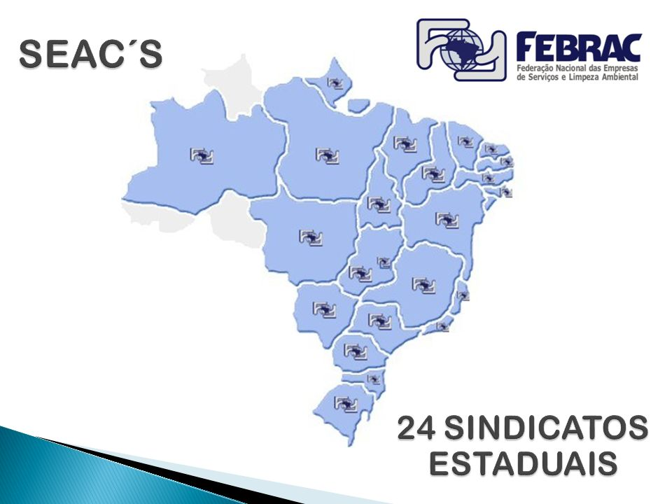 SEAC´S 24 SINDICATOS ESTADUAIS