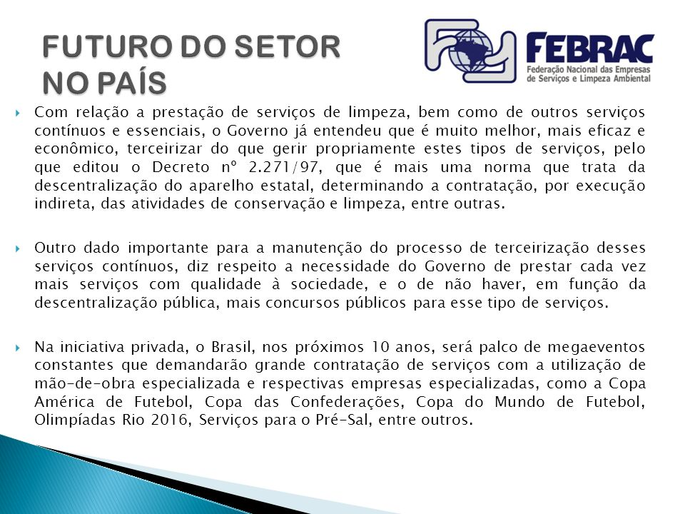 FUTURO DO SETOR NO PAÍS