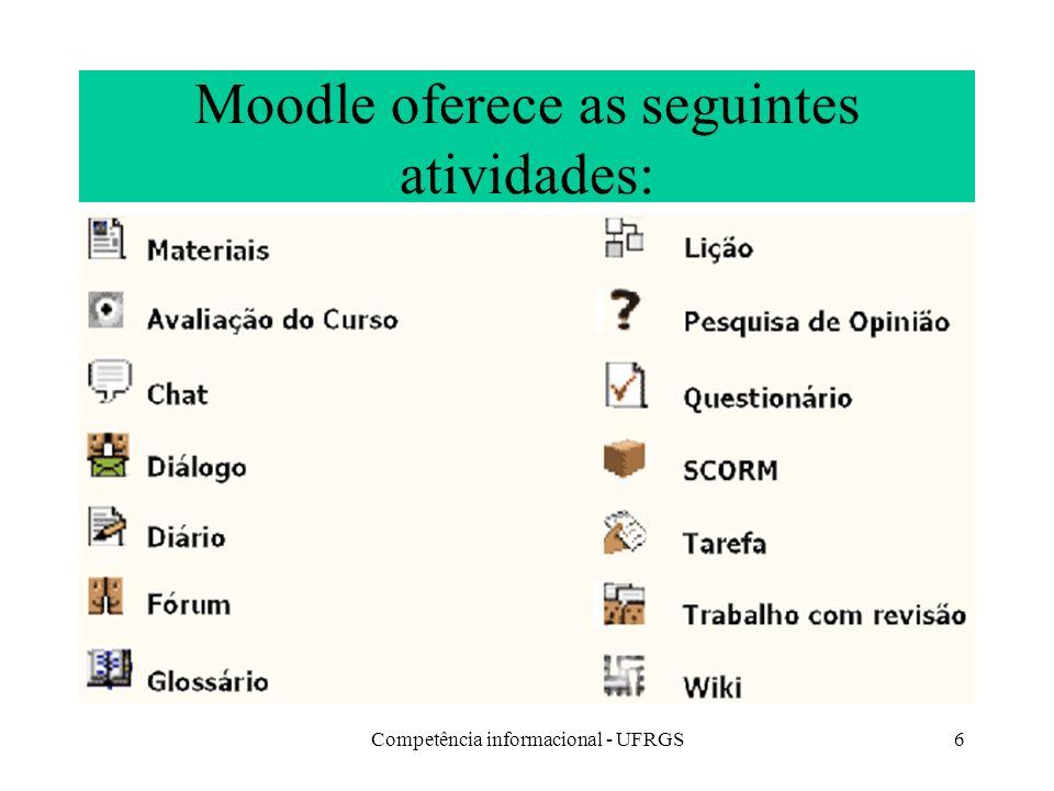 Moodle oferece as seguintes atividades: