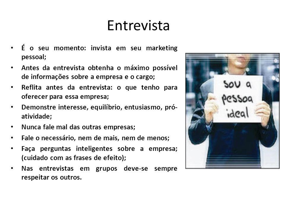 Entrevista É o seu momento: invista em seu marketing pessoal;