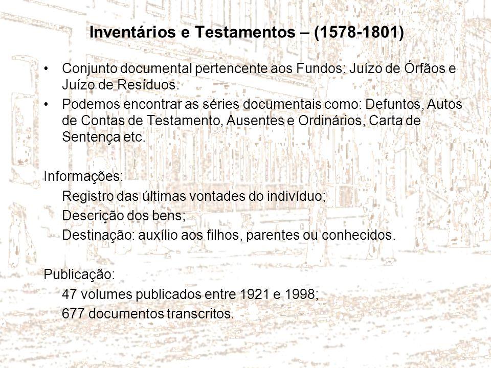 Inventários e Testamentos – (1578-1801)