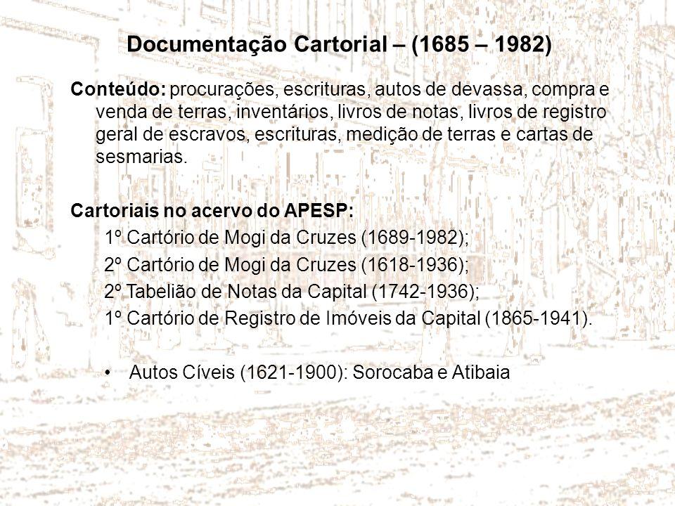 Documentação Cartorial – (1685 – 1982)