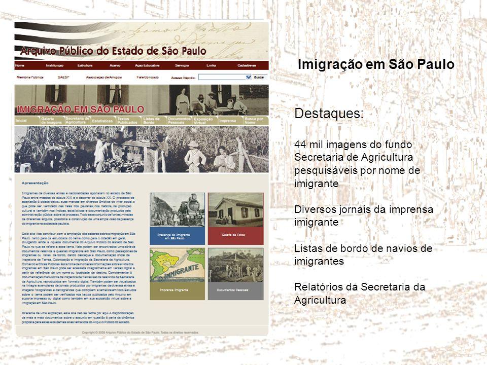 Imigração em São Paulo Destaques: