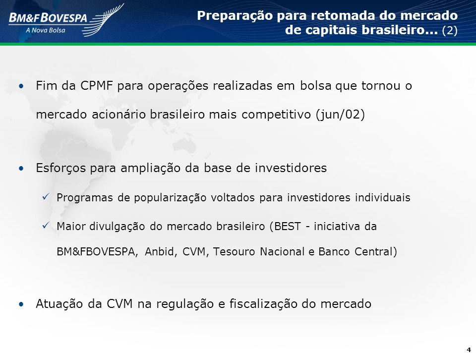 Preparação para retomada do mercado de capitais brasileiro... (2)
