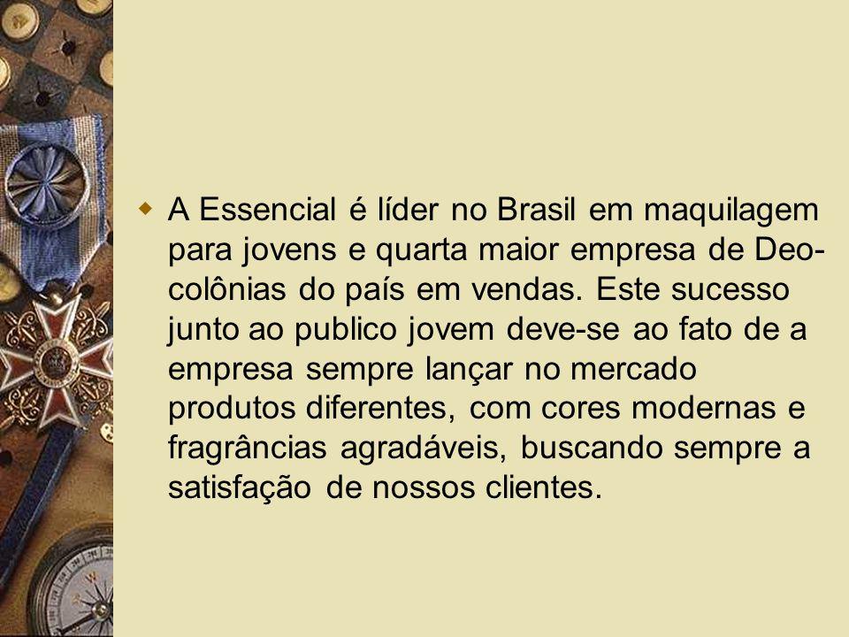 A Essencial é líder no Brasil em maquilagem para jovens e quarta maior empresa de Deo-colônias do país em vendas.