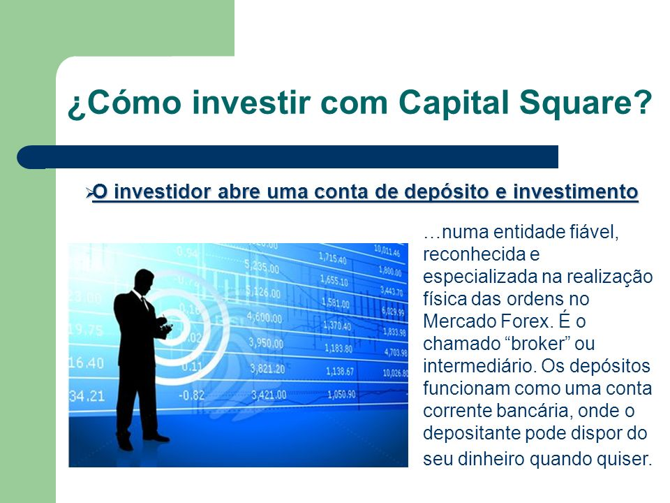 ¿Cómo investir com Capital Square